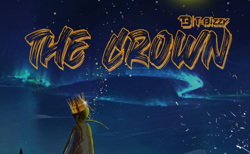 """New Single: """"TheCrown"""""""